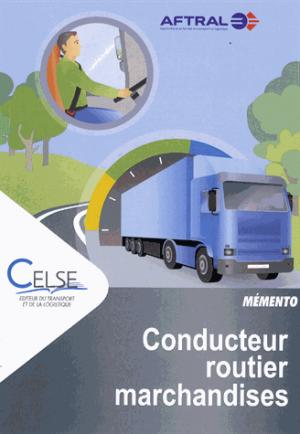 Conducteur routier marchandises - celse - 9782850094002 -