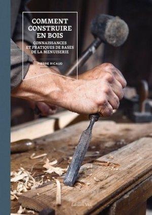 Comment construire en bois - vial - 9782851012234 -