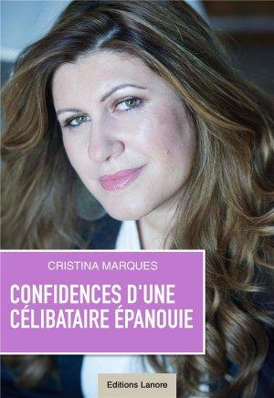 Confidences d'une célibataire épanouie  - Fernand Lanore - 9782851579867 -