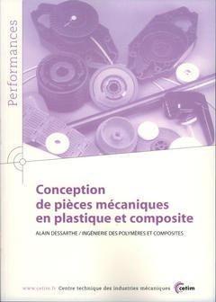 Conception de pièces mécaniques en plastique et composite - cetim - 9782854006292 -