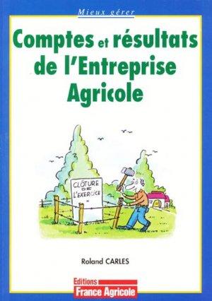Comptes et résultats de l'entreprise agricole - france agricole - 9782855571140 -