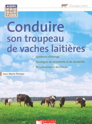 Conduire son troupeau de vaches laitières - france agricole - 9782855573458 -
