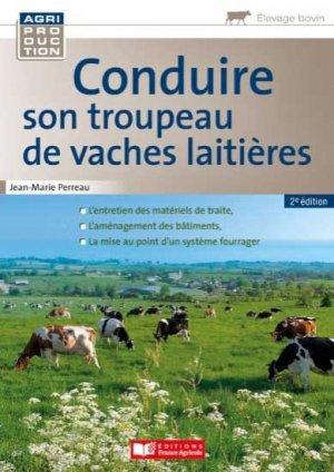 Conduire son troupeau de vaches laitières - france agricole - 9782855577111 -