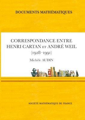 Correspondance entre Henri Cartan et André Weil (1928-1991) - societe mathematique de france - 9782856293140 -