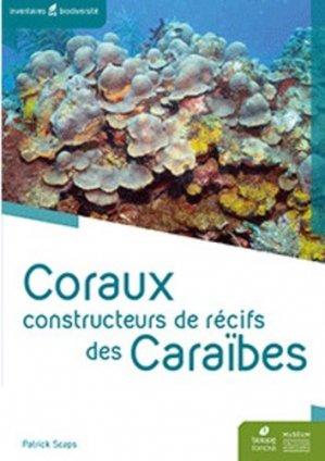 Coraux constructeurs de récifs des Caraïbes - Muséum National d'Histoire Naturelle - 9782856538906 -