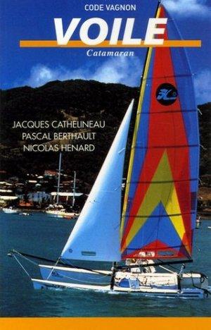 Code Vagnon de la voile. Catamaran, 4e édition - vagnon - 9782857255031 -