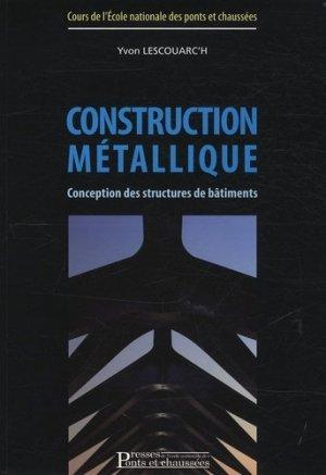 Construction métallique - presses de l'ecole nationale des ponts et chaussees - 9782859784386 -