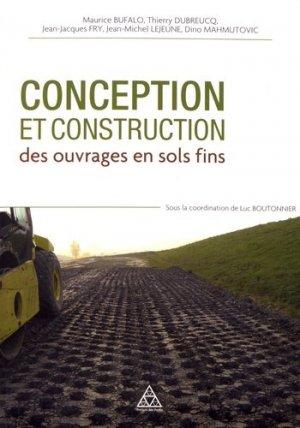 Conception et construction des ouvrages en terre en sols fins - presses de l'ecole nationale des ponts et chaussees - 9782859785222 -