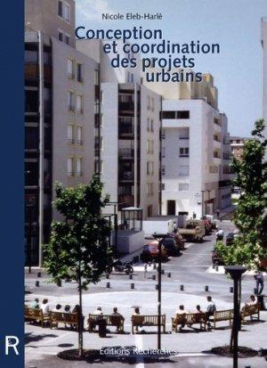 Conception et coordination des projets urbains - recherches - 9782862220352 -
