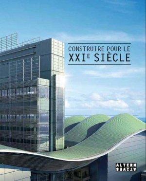 Construire pour le XXIe siècle - alternatives - 9782862277578 -