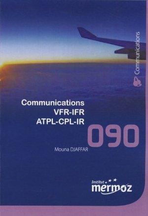 Communications VFR-IFR ATPL-CPL-IR - Institut Aéronautique Jean Mermoz - 9782862480398 -
