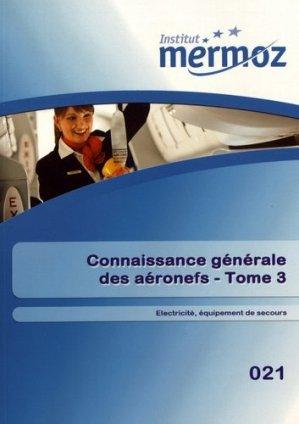 Connaissance générale des aéronefs Tome 3 - institut mermoz - 9782862481487 -