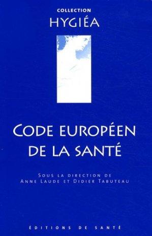 Code européen de la santé - de santé - 9782864112310 -