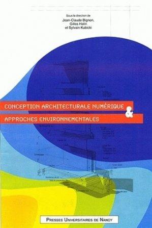 Conception architecturale numérique et approches environnementales - presses universitaires de nancy - 9782864809845 -