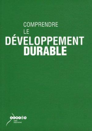 Comprendre le développement durable - Canopé - CRDP de Bordeaux - 9782866175566 -