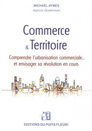 Commerce & Territoire - puits fleuri - 9782867396441