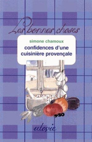 Confidences d'une cuisinière provençale - Utovie - 9782868193544 - https://fr.calameo.com/read/005884018512581343cc0