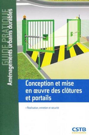 Conception et mise en oeuvre des clôtures et portails - cstb - 9782868915344 -