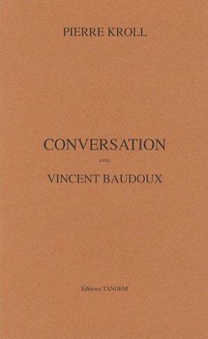 Conversation avec Vincent Baudoux - Tandem - 9782873491109 -