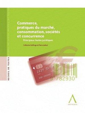 Concurrence, pratiques du marché, consommation, sociétés et concurrence - Anthemis - 9782874552908 -
