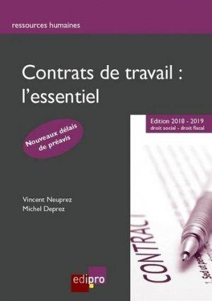 Contrats de travail : l'essentiel. Edition 2018-2019 - Edipro - 9782874963650 -