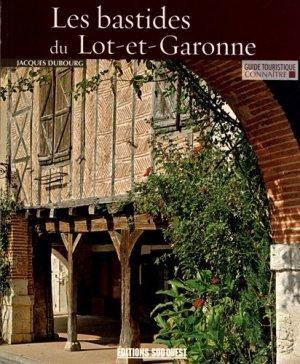 Connaître les bastides du Lot-et-Garonne - sud ouest - 9782879019451 -