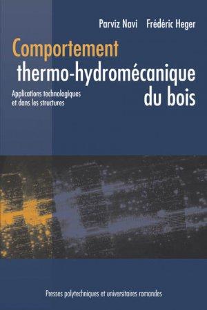 Comportement thermo-hydromécanique du bois - presses polytechniques et universitaires romandes - 9782880746209 -