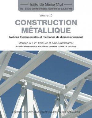 Construction métallique (TGC volume 10) - presses polytechniques et universitaires romandes - 9782880746469 -