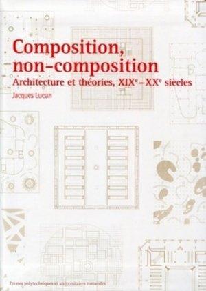 Composition, non-composition - presses polytechniques et universitaires romandes - 9782880747893 -