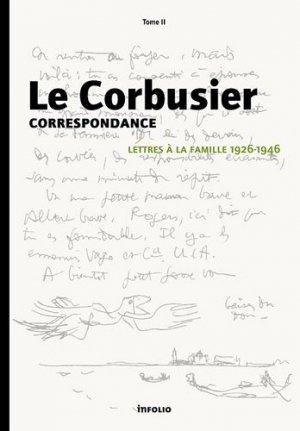 Correspondance - Tome 2 : Lettres à la famille 1926-1946 - infolio - 9782884742597 -
