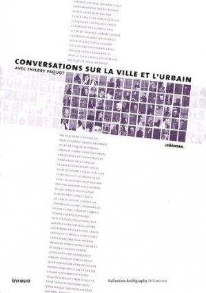 Conversations sur la ville et l'urbain - Infolio - 9782884745772 -