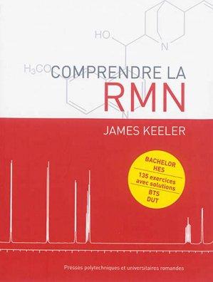 Comprendre la RMN - presses polytechniques et universitaires romandes - 9782889150724 -