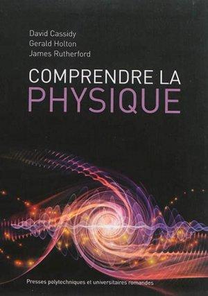 Comprendre la physique - presses polytechniques et universitaires romandes - 9782889150830 -