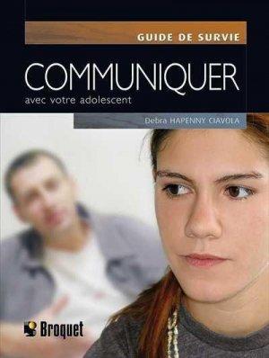 Communiquer avec votre adolescent - broquet (canada) - 9782890009684 -