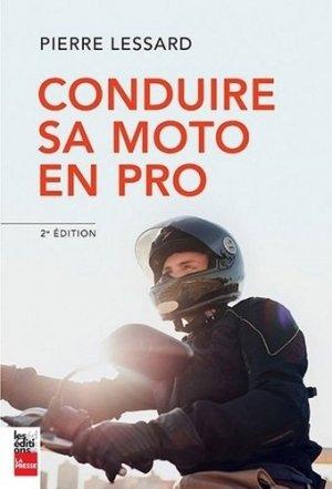 Conduire sa moto en pro. 2e édition - la presse - 9782897058401 -