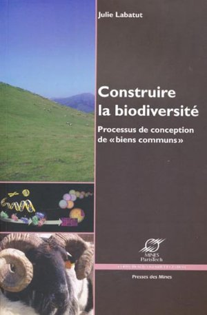 Construire la biodiversité - presses des mines - 9782911256240 -