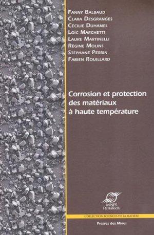 Corrosion et protection des matériaux à haute température - presses des mines - 9782911256547 -
