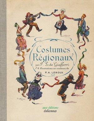 Costumes régionaux - Editions Eoliennes - 9782911991974 -