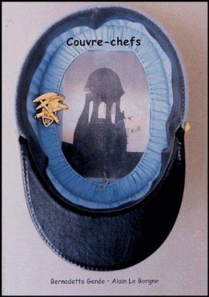 Couvre-chefs. Cent trois képis militaires - filigranes - 9782914381796 -