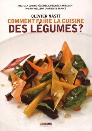 Comment faire la cuisine des légumes ? Toute la cuisine végétale expliquée simplement par un meilleur ouvrier de France - Menu Fretin - 9782917008799 -