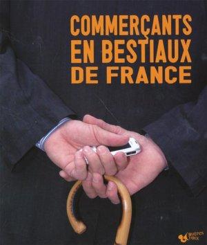 Commerçants en bestiaux de France - autres voix - 9782918237075 -