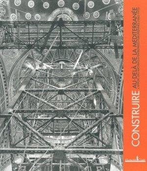 Construire au-delà de la Méditerranée - honoré clair editions - 9782918371120 -