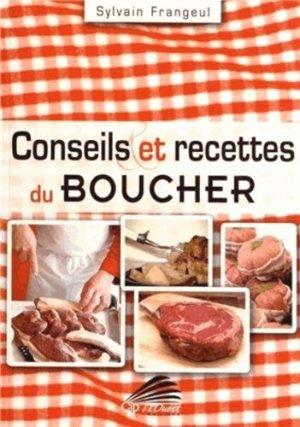 Conseils et recettes du boucher - Cap à l'Ouest éditions - 9782918943082 -
