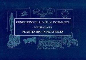 Conditions de levées de dormance des plantes bio-indicatrices - promonature - 9782951925823 -