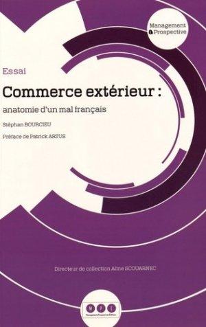 Commerce extérieur : anatomie d'un mal français - Management Prospective Editions - 9782954337968 -