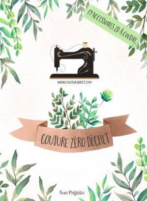 Couture zéro déchet - Couturaddict - 9782956144212 -