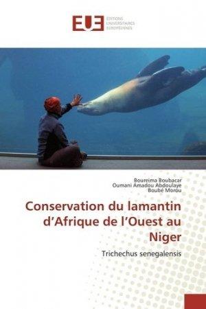 Conservation du lamantin d'Afrique de l'ouest au Niger - Omniscriptum - 9783639544909 -