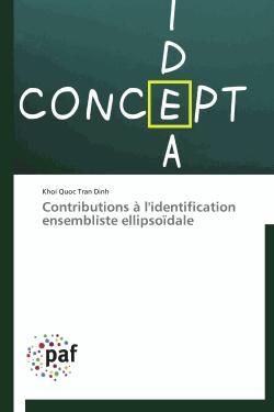 Contributions à l'identification ensembliste ellipsoïdale - presses académiques francophones - 9783838174327 -