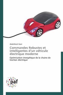 Commandes robustes et intelligentes d'un véhicule électrique moderne - presses académiques francophones - 9783838174563 -