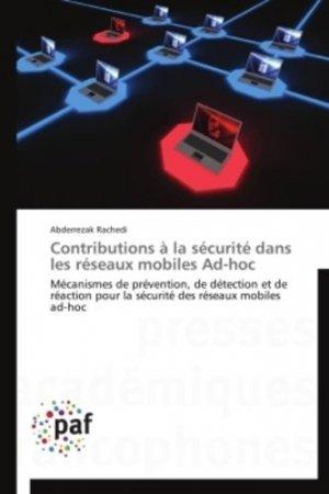Contributions à la sécurité dans les réseaux mobiles ad-hoc - presses académiques francophones - 9783838188775 -